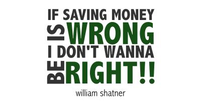 money talks, william shatner quote, money quote, financial advice